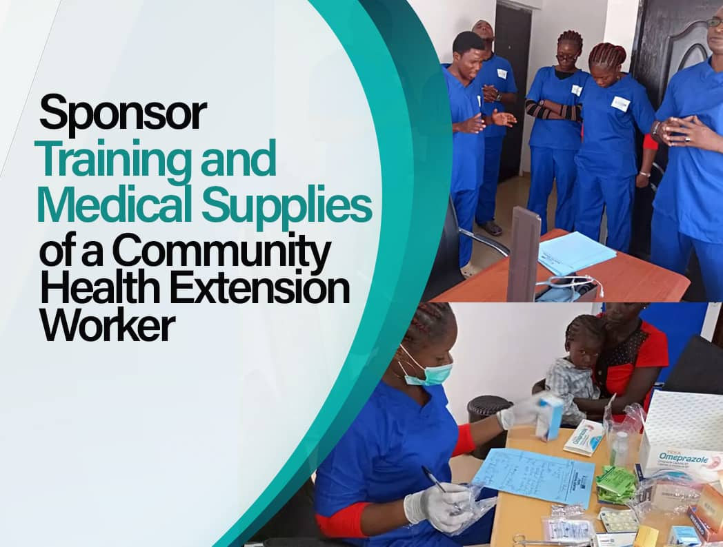 Sponsor Training and Medical Supplies of a Community Health Extension Worker