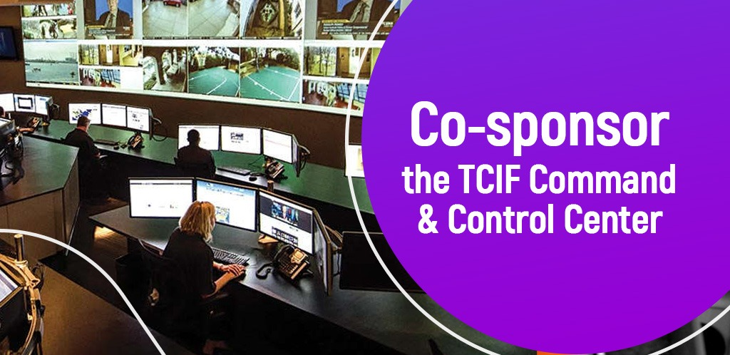 Co-Sponsor the TCIF Command & Control Center