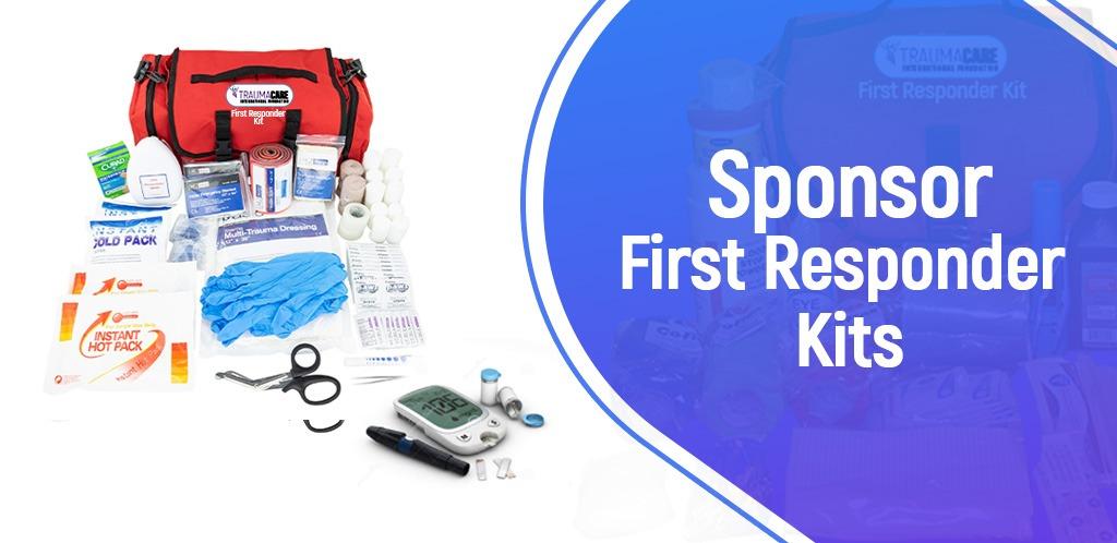 Sponsor First Responder Kits